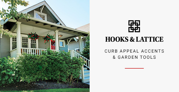 Hooks & Lattice - Curb Appeal Accents & Garden Tools