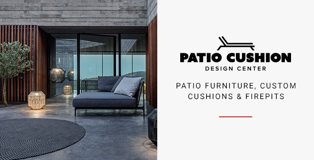 Patio Cushion Design Center - Patio Furniture, Custom Cushions & Firepits